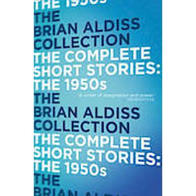 The Complete Short Stories: the 1950s (Häftad, 2014)