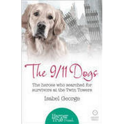 The 9/11 Dogs (Häftad, 2015)