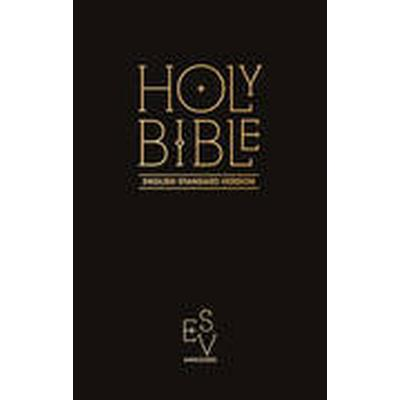 Collins Anglicised ESV Bibles: Holy Bible: English Standard Version (ESV) Anglicised Pew Bible (Inbunden, 2015)