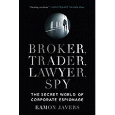 Broker, Trader, Lawyer, Spy (Häftad, 2011)