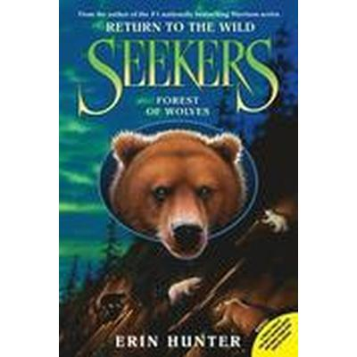 Seekers: Return to the Wild #4: Forest of Wolves (Häftad, 2015)