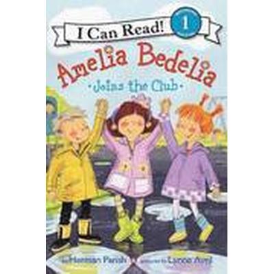 Amelia Bedelia Joins the Club (Häftad, 2014)