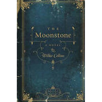 The Moonstone (Inbunden, 2012)