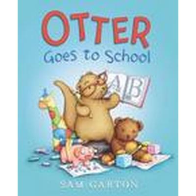 Otter Goes to School (Inbunden, 2016)