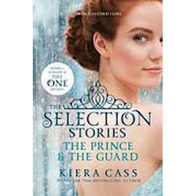 The Selection Stories: The Prince & the Guard (Häftad, 2014)