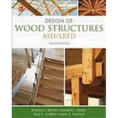 Design of Wood Structures-ASD/LRFD (Inbunden, 2014)