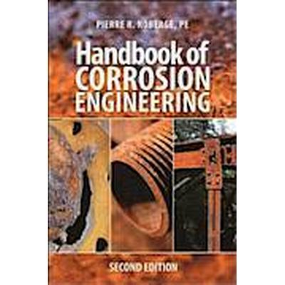Handbook of Corrosion Engineering 2/E (Inbunden, 2012)