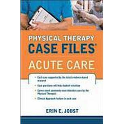Physical Therapy Case Files: Acute Care (Häftad, 2013)