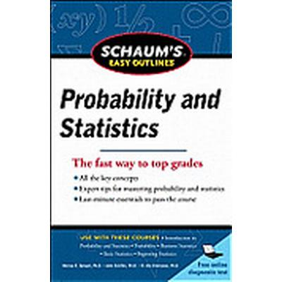 Schaum's Easy Outline of Probability and Statistics, Revised Edition (Häftad, 2012)