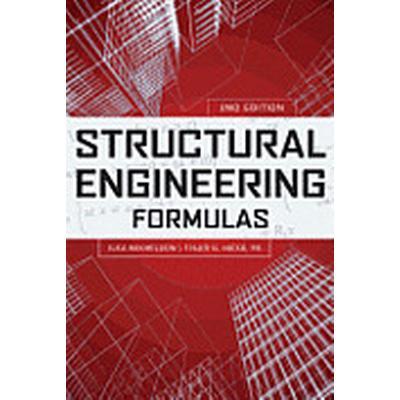 Structural Engineering Formulas, Second Edition (Inbunden, 2013)