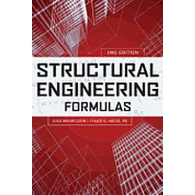 Structural Engineering Formulas, Second Edition (Inbunden, 2013)