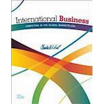 International Business: Competing in the Global Marketplace (Inbunden, 2014)