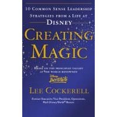 Creating Magic (Häftad, 2009)