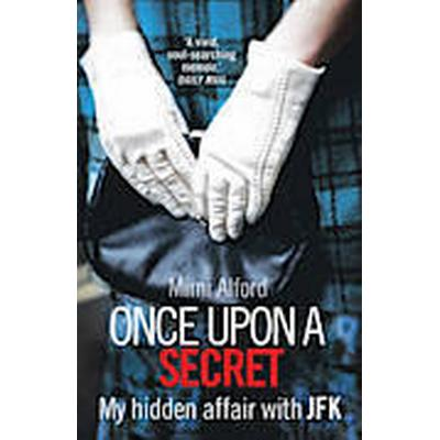 Once Upon a Secret (Häftad, 2013)