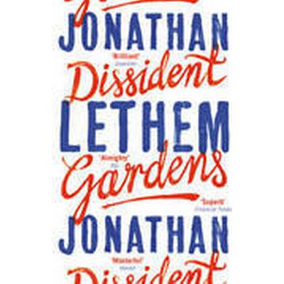 Dissident Gardens (Häftad, 2015)