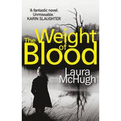 The Weight of Blood (Häftad, 2015)