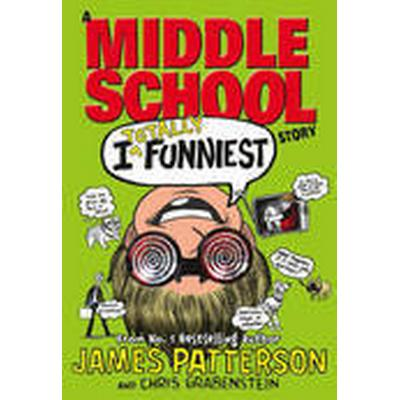 I Totally Funniest: A Middle School Story (Inbunden, 2015)