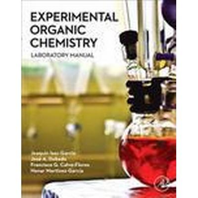 Experimental Organic Chemistry (Häftad, 2015)