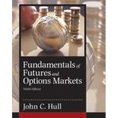 Fundamentals of Futures and Options Markets (Inbunden, 2016)