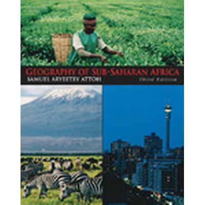 Geography of Sub-Saharan Africa (Inbunden, 2009)