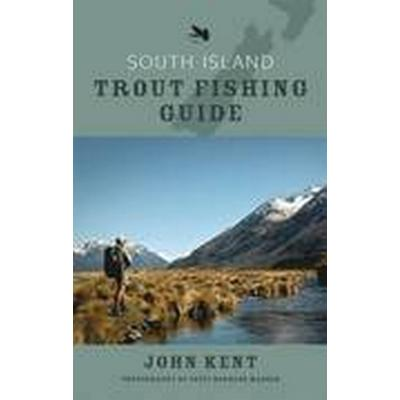 South Island Trout Fishing Guide (Häftad, 2009)