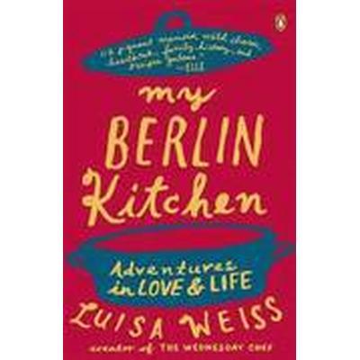 My Berlin Kitchen (Häftad, 2013)