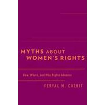 Myths about Women's Rights (Inbunden, 2015)