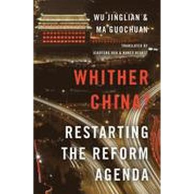 Whither China? (Inbunden, 2016)