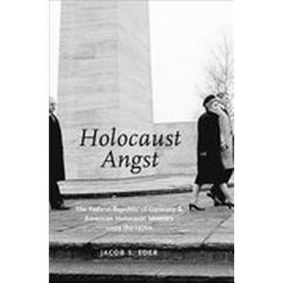 Holocaust Angst (Inbunden, 2016)