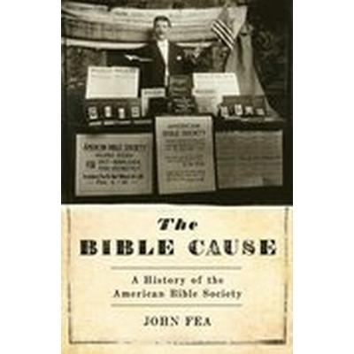 The Bible Cause (Inbunden, 2016)