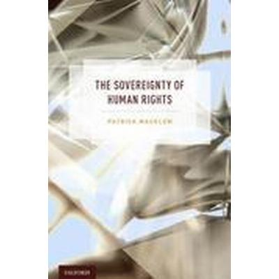 The Sovereignty of Human Rights (Inbunden, 2015)