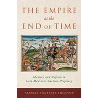 The Empire at the End of Time (Inbunden, 2016)