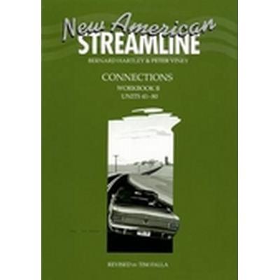 New American Streamline Connections: Intermediate: Workbook B (Units 41-80) (Häftad, 1995)