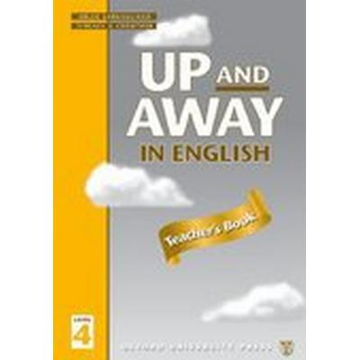 Up and Away in English: 4: Teacher's Book (Häftad, 1999)