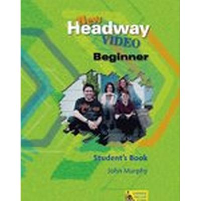 New Headway Video: Beginner: Student's Book (Häftad, 2002)