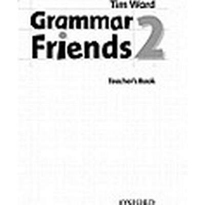 Grammar Friends 2: Teacher's Book (Häftad, 2009)
