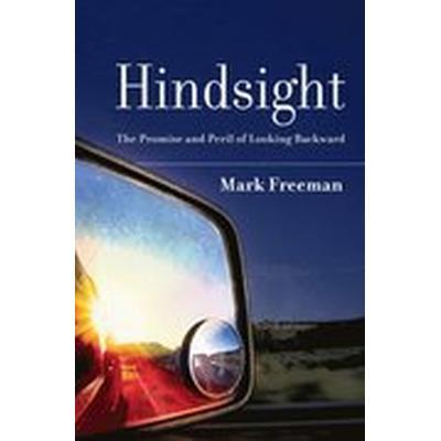Hindsight (Inbunden, 2010)