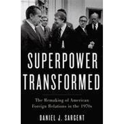 A Superpower Transformed (Inbunden, 2015)