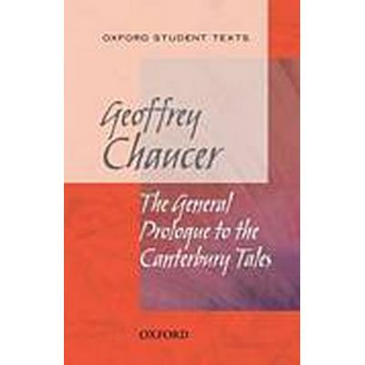 Oxford Student Texts: Chaucer: The General Prologue to the Canterbury Tales (Häftad, 2008)