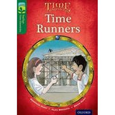 Oxford Reading Tree TreeTops Time Chronicles: Level 12: Time Runners (Häftad, 2014)
