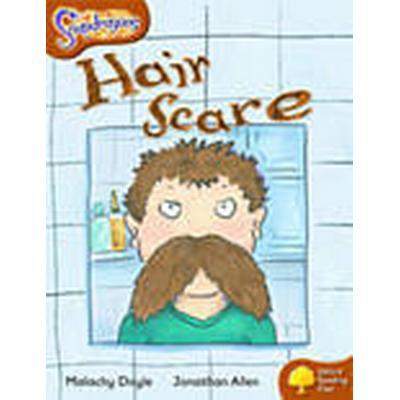 Oxford Reading Tree: Level 8: Snapdragons: Hair Scare (Häftad, 2005)