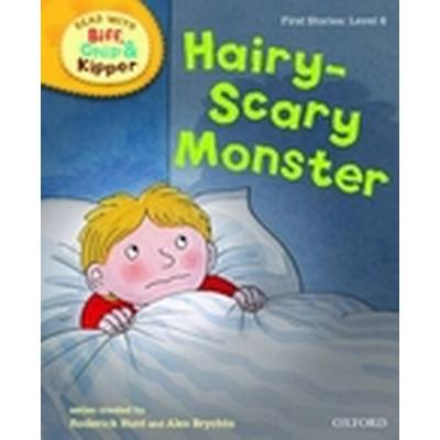 Oxford Reading Tree Read With Biff, Chip, and Kipper: First Stories: Level 6: Hairy-Scary Monster (Inbunden, 2011)