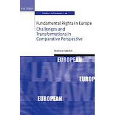 Fundamental Rights in Europe (Inbunden, 2014)