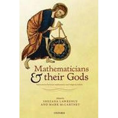 Mathematicians and their Gods (Inbunden, 2015)