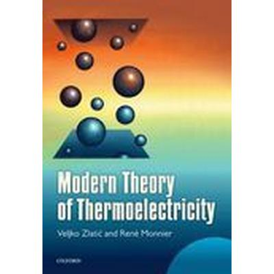 Modern Theory of Thermoelectricity (Inbunden, 2014)