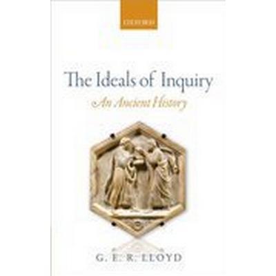 The Ideals of Inquiry (Inbunden, 2014)