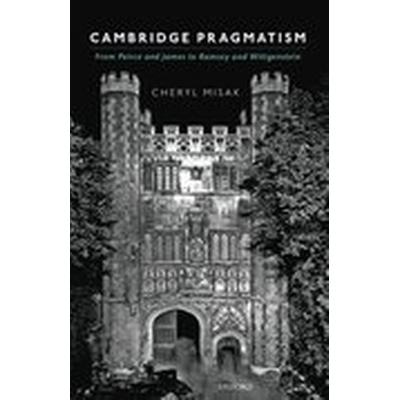 Cambridge Pragmatism (Inbunden, 2016)