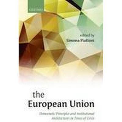 The European Union (Inbunden, 2015)