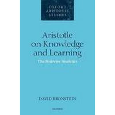 Aristotle on Knowledge and Learning (Inbunden, 2016)