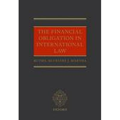 The Financial Obligation in International Law (Inbunden, 2015)